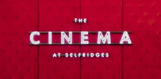 Selfridges is the first department store in the world with a permanent cinema